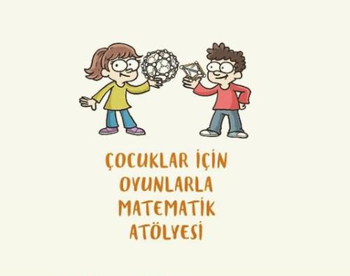 Matematik Atölyeleri