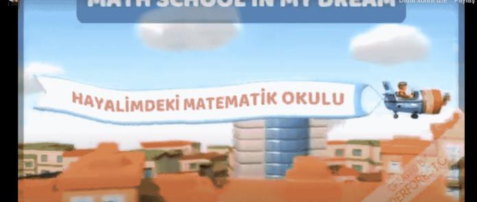 MATH SCHOOL IN MY DREAM-HAYALİMDEKİ MATEMATİ OKULU PROJE TANITIM VİDEOSU